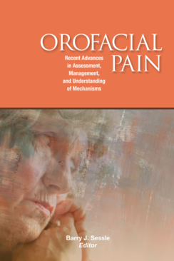 Orofacial Pain: Recent Advances in Assessment, Management, and Understanding of Mechanisms